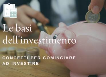 Guida agli investimenti: le basi