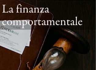 Nozioni di Finanza Comportamentale